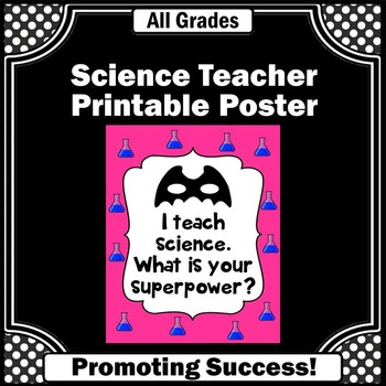 Science Poster, End of the Year Teacher Thank You Appreciation Gift Idea