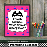 Science Poster with Superpower Classroom Theme, Teacher Appreciation Gift