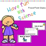 Science PowerPoint Presentations : General science facts