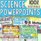 Science PowerPoints BUNDLE! - Editable - 2nd, 3rd, 4th Grades