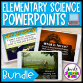 Elementary Science PowerPoints BUNDLE with Google™ Slides Version