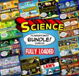 Science PowerPoint & Video Bundle: FULLY LOADED
