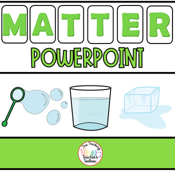 Science Powerpoint: Solids, Liquids, Gas