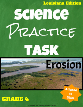 Science Practice Tasks - Louisiana - Erosion, Grade 4 (GLE 63)