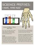 Science Prefixes: I Have, Who Has?