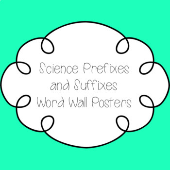 Science Prefixes and Suffixes Word Wall Poster