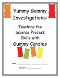 Science Process Skills Using Gummy Candies