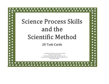 Science Process Skills and the Scientific Method Task Cards