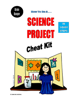 Science Project CHEAT KIT . . .           42-PAGES  . . .