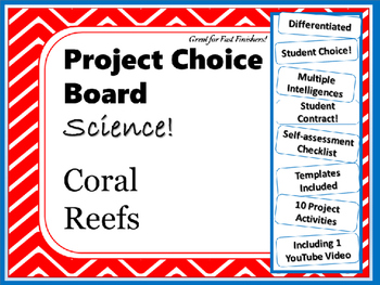 Science Project Choice Board: Coral Reefs- 10 Projects
