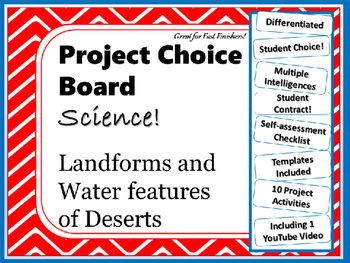 Science Project Choice Board: Landforms/Water Features of Deserts- 10 Projects
