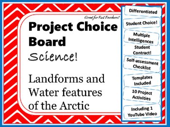 Science Project Choice Board: Landforms of the Arctic- 10 Projects