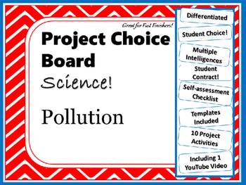 Science Project Choice Board: Pollution- 10 Projects