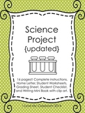 Science Project - Complete Directions and Grading Rubric