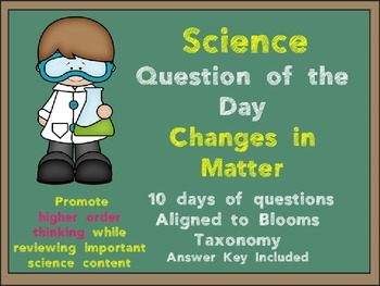 Science Question of the Day- Changes in Matter for 3rd Grade
