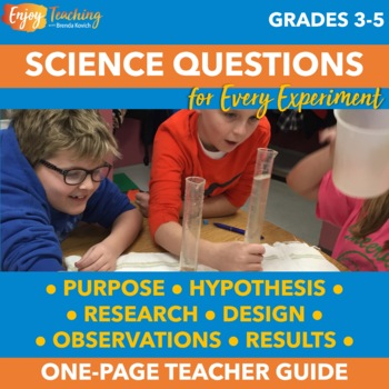 Science Discussion Questions for Every Experiment - Fourth Grade and Fifth Grade