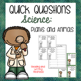 Science Quick Questions - Plants and Animals
