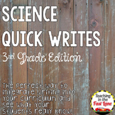 Science Quick Writes: 3rd Grade Edition
