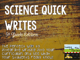 Science Quick Writes: 5th Grade Edition