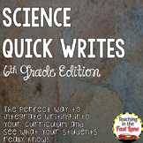 Science Quick Writes: 6th Grade Edition