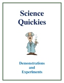 Science Quickies - Demonstrations and Experiments