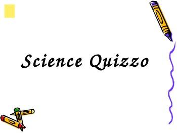 Science Quizzo (Earth's layers, composition, destruction, etc.)
