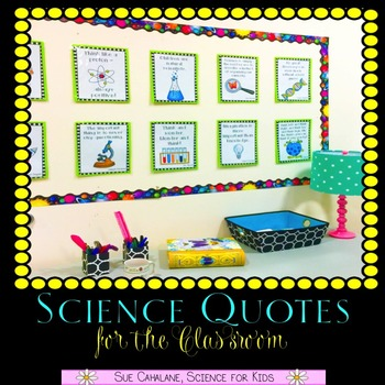 Science Quotes for the Classroom