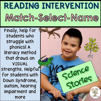 Science-READING INTERVENTION:Match-Select-Name (Down Syndrome, special ed.)