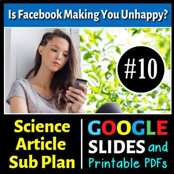 Science Literacy Reading #10 - Facebook Makes You Unhappy - Science Sub Plan