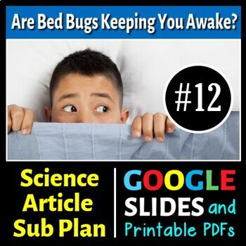 Science Literacy Reading #12 - Bed Bugs Keeping You Awake? - Science Sub Plan