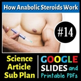 Science Literacy Reading #14 - How Anabolic Steroids Work - Science Sub Plan