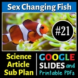 Science Literacy Reading #21 - Sex Changing Fish - Secondary Science Sub Plan