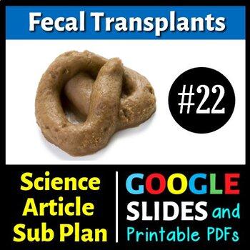 Science Literacy Reading #22 - Fecal Transplants - Secondary Science Sub Plan