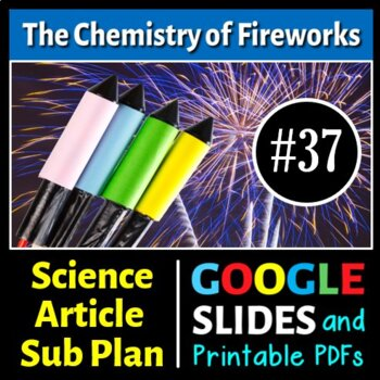 Science Literacy Reading #37 - The Chemistry of Fireworks
