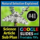 Science Literacy Reading #41 - Natural Selection Explained - Science Sub Plan
