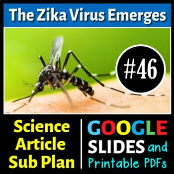 Science Literacy Reading #46 - The Zika Virus Emerges - Science Sub Plan