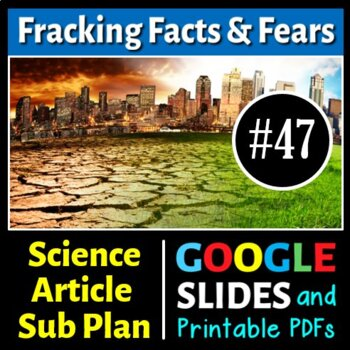 Science Literacy Reading #47 - Fracking Facts and Fears -
