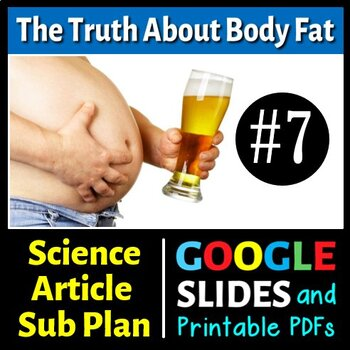 Science Literacy Reading #7 - Body Fat: The Good, Bad and