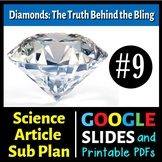 Science Reading #9 - Diamonds: Truth About Bling - Sub Plan (Google Slide, PDFs)