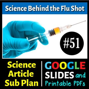 Science Literacy Reading Article and Sub Plan - The Science Behind the Flu Shot