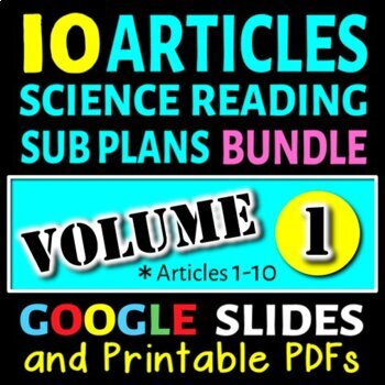Science Sub Plans - Volume 1: Articles# 1-10 (Secondary Science Articles)