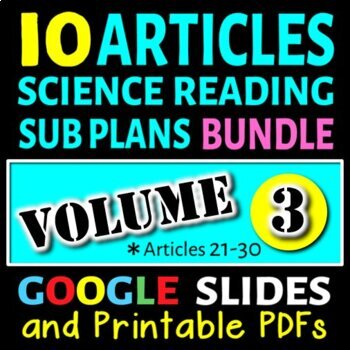 Science Sub Plans - Volume 3: Articles# 21-30 (Secondary Science Articles)