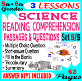 Science Reading Comprehension Passages & Questions 5th & 6th Grade Set 5/5