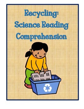 Science: RecyclingReading Comprehension