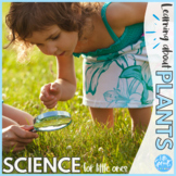 Science Resources for Little Learners ● Plant Theme
