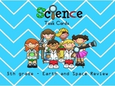 Science Review - 5th grade (Earth and Space)