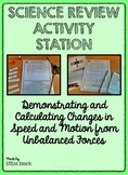 Science Review Activity: Changes from Unbalanced Forces 8.6.A