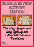 Science Review Activity Station:  Earth's Rotation and Rev