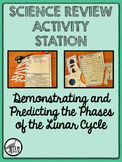 Science Review Activity Station: The Phases of the Lunar Cycle 8.7.B