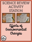 Science Review Station: Effects of Environmental Changes 8.11.CD